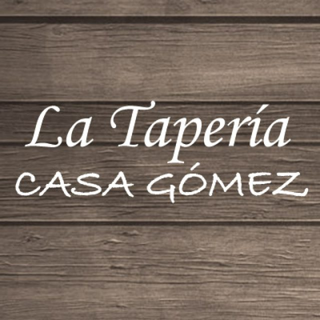 La Taperia Casa Gomez